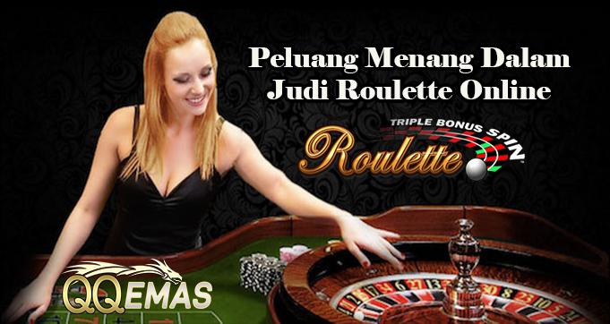 Peluang Menang Dalam Judi Roulette Online
